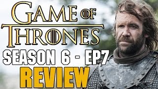 Game of Thrones Season 6 Episode 7 Review - SNAPE KILLS DUMBLEDORE
