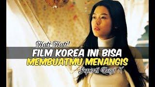 6 Film Korea yang Bisa Membuatmu Menangis | Wajib Nonton