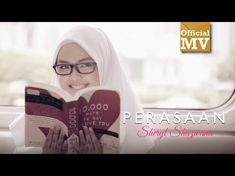 Sheryl Shazwanie - Perasaan [Official Music Videos]