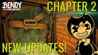 NEW ROOMS & SECRETS! Bendy & the Ink Machine Chapter 2 - Updates & Changes