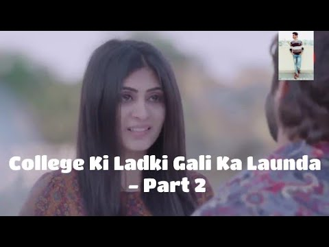 Xxx Mp4 College Ki Ladki Gali Ka Launda Part 2 Hit Love Story Abhay Pratap 3gp Sex