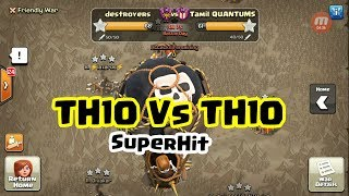 NDL WAR || TH10 VS TH10 hits || Over Power LALoon || Destroyer Vs Tamil Quantums