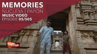 Memories ft. Nucleya & Papon | Full Music Video