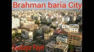 Brahmanbaria is the Great District of Bangladesh.