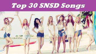 Top 30 Girls' Generation (SNSD) Songs