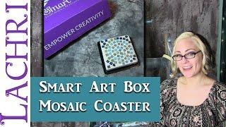 Smart Art Box - Tile Mosaic Coasters - March 2016 - w/ Lachri