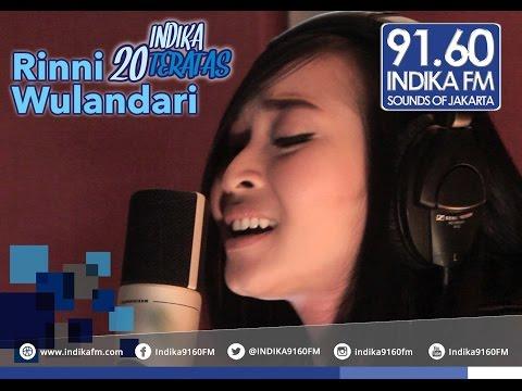Rinni Wulandari - Rapuh - INDIKA 20 TERATAS