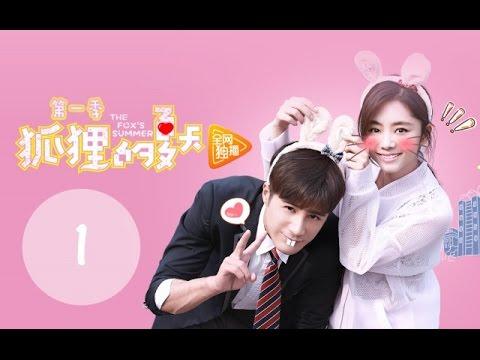 The Fox's Summer - Ep 1 (Main Characters: Tan song yun, Jiang Chao, Zhang xin, Wang yan zhi)