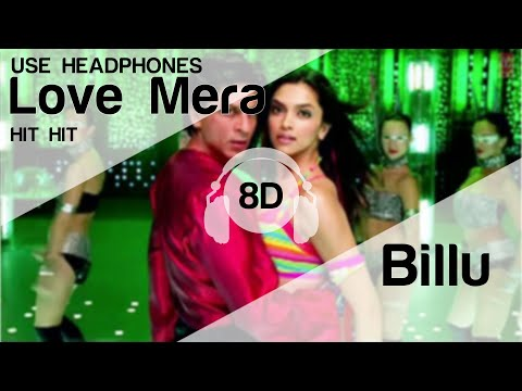 Xxx Mp4 Love Mera Hit Hit 8D Audio Song Billu HIGH QUALITY 🎧 3gp Sex