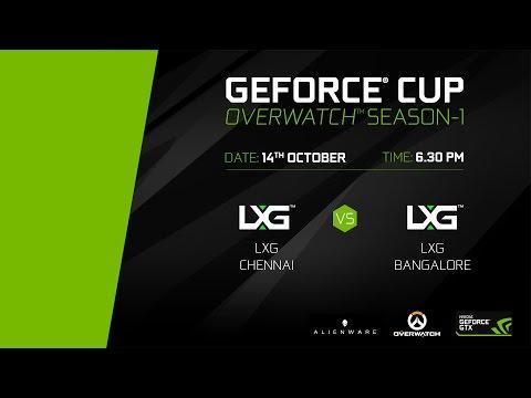 GeForce Cup: Overwatch Season 1 | LXG Bangalore vs LXG Chennai | Grand Finals