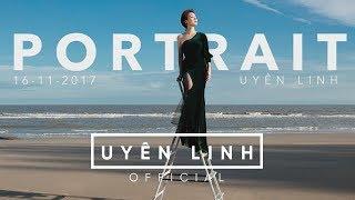 Uyên Linh | Portrait | Album Teaser