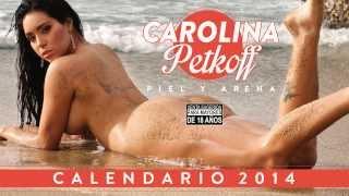 Carolina Petkoff  Piel y Arena Calendario 2014