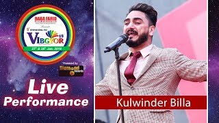 Kulwinder Billa | VIBGYOR 2K18 | Live in Concert | BFGI