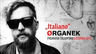 Organek - Italiano (official single)