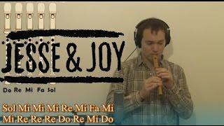 Corre, Corre Corazón!!! de Jessy y Joy -  Para flauta dulce CON NOTAS EXPLICADAS!!!