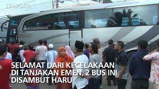 Selamat dari Kecelakaan di Tanjakan Emen, 2 Bus Ini Disambut Haru