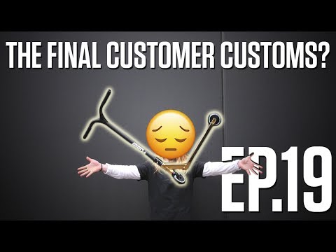 Customer Customs   EP.19