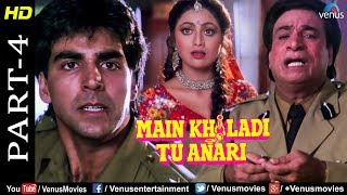 Main Khiladi Tu Anari Part -4| Akshay Kumar, Shilpa Shetty & Kader Khan | Bollywood Movie Scenes