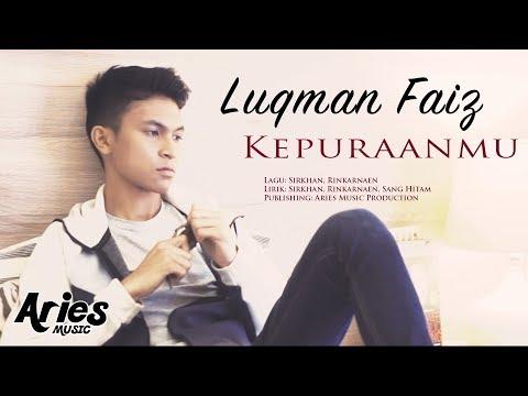 Luqman Faiz - Kepuraanmu (Official Music Video with Lyric)