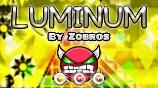 Geometry Dash [2.0] (Demon) - LUMINUM by Zobros [LIVE!] | GuitarHeroStyles