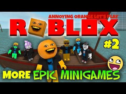 Annoying Orange Plays Roblox 2 MORE EPIC MINI GAMES