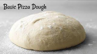 Perfect Pizza Dough Recipe | Basic Pizza Dough Recipe | Quick & Easy Homemade Pizza dough