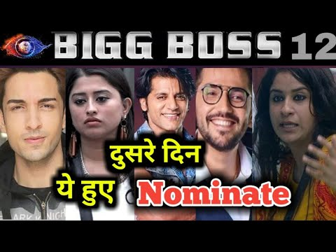 Big Boss 12: || Day 2 || These contestants get nominated | Who will be evict.?