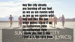 Summer in the city - Now United (Lyrics)