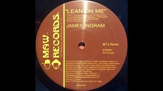 James Ingram - Lean On Me ( MAW Mix )