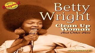 Betty Wright - Clean Up Woman (Dj XS Edit)