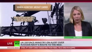 UK Navy pledges to 'man-mark' passing Russian fleet