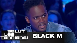 Black M se raconte (sa famille, Sexion d'assaut, le succès...) - SALUT LES TERRIENS - 11/03/2013