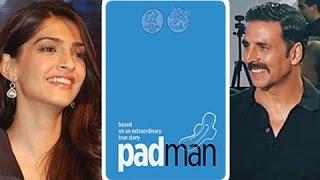 Sonam Kapoor CONFIRMED In Padman | Akshay Kumar | Radhika Apte | Padman First Look | R Balki