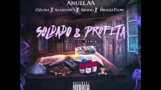 Anuel AA Ft. Ozuna, Almighty, Ñengo Flow Y Kendo Kaponi-Soldado Y Profeta(Official Remix)