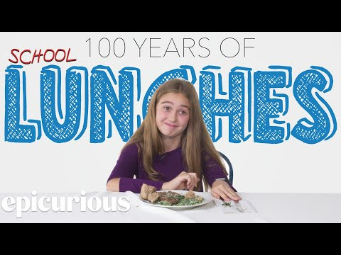 Kids Try 100 Years of School Lunches Bon Appétit