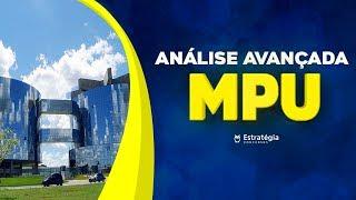 Concurso MPU: Análise Avançada das Matérias