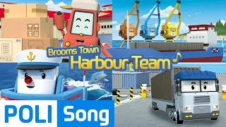 ♫ Brooms Town Harbour Team | Robocar Poli Car Song