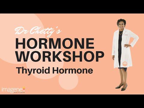 Thyroid Hormone - Dr Vijaya Chetty's Hormone Workshop