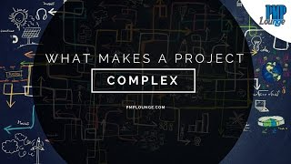 What makes a project complex?