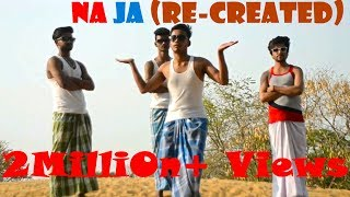 Na Ja (Re-Created) || Punjabi Song || || Pav Dharia ||