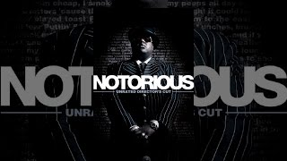 Notorious Unrated Director