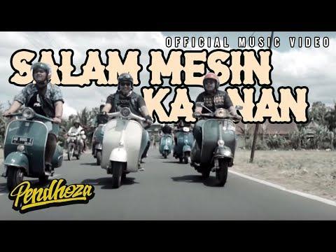 Xxx Mp4 Pendhoza Salam Mesin Kanan Official Music Video 3gp Sex
