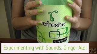 ASMR * Theme: Experimenting with Ginger Ale * Tapping & Scratching * No Talking * ASMRVilla