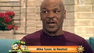 Mike Tyson, invitat la Neatza cu Răzvan şi Dani!