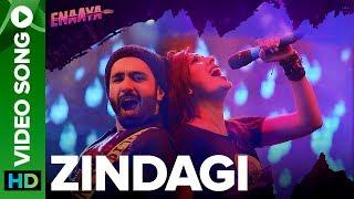 Zindagi Video Song   Enaaya   An Eros Now Original Series