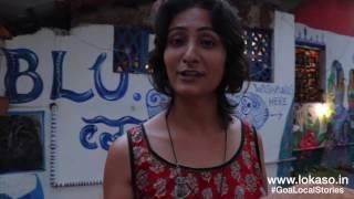 Goa Local Stories : Blu, Vagator by Monika
