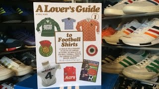 A Lovers Guide To Football Shirts (book overview)