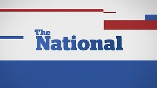 The National for Sunday October 1, 2017