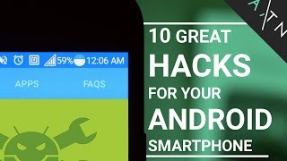 10 Android Smartphone HACKS That Don't Need Root