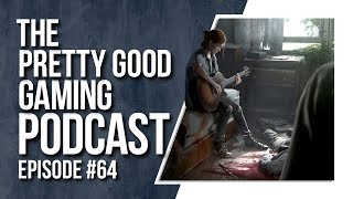 AAA High Expectations, What happened to Cheats? + MORE!   Pretty Good Gaming Podcast #64